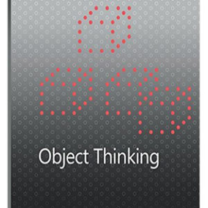 Object Thinking - Dave West